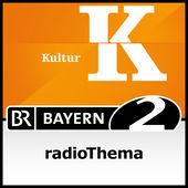 Bayern 2 radioThema PodCast